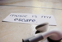 Music = My Escape / by BevSue
