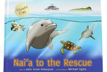 Reading and Watching / Our very own naturalists at the Maui Ocean Center wrote and illustrated this children's book. / by Maui Ocean Treasures