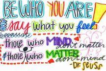 quotes and lyrics to live by / inspirations / by Wendy Kilchewski