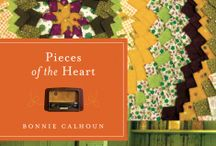 Pieces of the Heart by Bonnie S. Calhoun / Layers of hope and prayers may not be strong enough to cover the wounds of war. / by Quilts of Love Fiction