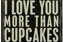 (i love you more than cupcakes.) / by Joanna Lule