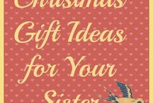 Christmas Gift Ideas for Sister / Want to find something special for Christmas for your sister? Here are some ideas to get you started! / by Kayla Bryson