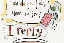Coffee..Java..Café..Mocha.. / by Grace Childress