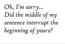 Quotes i <3 / by Athena Smith