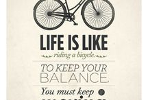 Bike Quotes / by wheel & sprocket