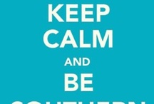 Keep Calm / by Gina Hester