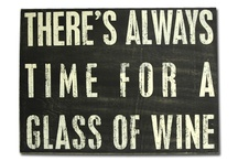 No Time For Whine (Just Wine) / by Sheila Wilcox