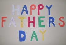 Father's Day / by Cassie Miller