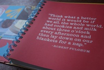 Words of wisdom / by Maria Fallon