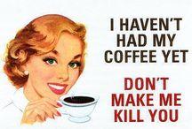 Coffee humor / by Maria Del Castillo