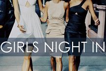 Girl's Night In / by Lela London