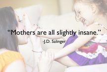 On Motherhood / by Jennifer McMillion