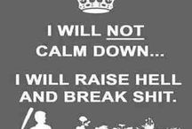 Keep calm / Various / by Linda Tunstall