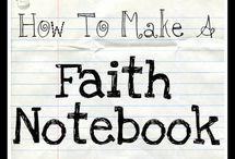 Faith Notebook / by Nicole Sargent