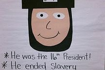 Presidents' Day / by Bethanne Taylor