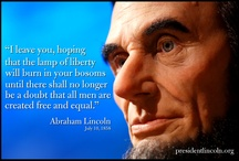 Abraham Lincoln Quotes / by Abraham Lincoln Presidential Library & Museum