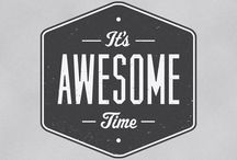 Awesomeness / by Seth Comfort