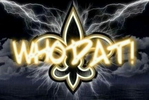 New Orleans Saints!! / by Cheryl Stanley