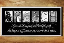 speech language pathologist / by DANA VanMeter-Patton