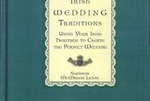 Irish Wedding / by Raydra Ware