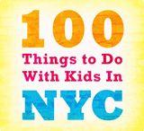 NewYork for Kids / by Cosmopolitan Hotel TriBeCa
