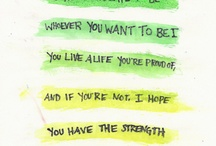 Quotes! / by Kimberly Jones