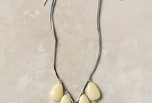 Jewelry I Want to Wear or Make / by Molly Regan