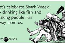Shark Week / by Kristen Pierce