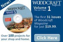 Woodcraft Magazine / Subscription-based publication on high-interest woodworking Projects, Techniques & Products thru appealing articles for woodworkers of all skill levels. Six issues a yr deliver projects  from small keepsake boxes to large furniture using skill-building techniques & products that save time, improving a woodworker's precision & confidence. Artisans write the articles, providing hands-on experience, mentoring, guidance for all levels & interests with latest tools, innovations & shops improvements. / by Woodcraft