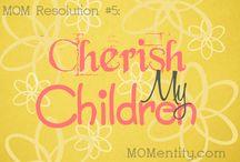 Cherish My Children / by Nicole Carpenter {MOMentity.com}