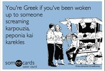 Things a Greek can appreciate.. / by Marina Callo-Mcdonald