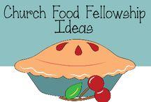Church fellowship ministry / by Dana Coder