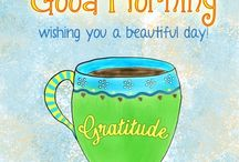 Good Morning / Mornings / by Hammack's Wood-N-Cloth Crafts