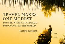Words to Travel By / Quotes and Musings to get you on your way / by Dawn Rettinger