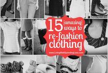 Repurpose Clothes Craziness / by Anita Esch Montgomery