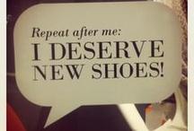 Footwear (my Vision Board) / by Julia McClair