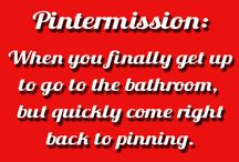 Pinterest-ism's / All things Pinterest / by Joli Atkinson