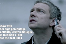 Sherlock and pretty much anything else the actors are in. / by Melissa Frost