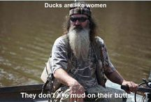 Duck Dynasty  / by Nadia Wrenn