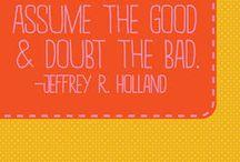 Quotes & Inspiration / by Rachel Mize