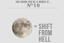 Nurse-isms / by Shannon Osmotherly