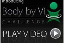 Body By Vi Challenge / by Nicole {Wistner}