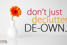Organize, Downsize / by Althea LeBlanc