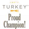 Turkey Champion! / by Tasty Turkey