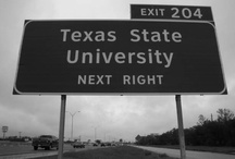 Texas State  / by Stephanie Kristin Alanis