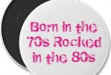 Born in 70's / by Krissa Jones