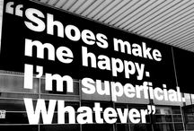 My obsession, shoes. / by Whitney Neff
