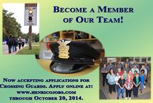 Henrico Police Hiring Crossing Guards / Part-time jobs available / by Henrico Police
