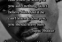 Tupac / Wisdom from the Grave / by Aimee Pennington