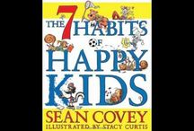 7 Habits of Happy Kids / S Covey book for children / by David Pirtle